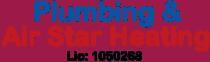 Plumbing & Air Star Heating Lic: 1050268